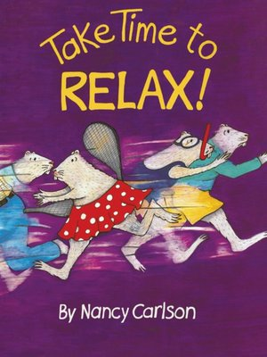 cover image of Take Time to Relax!