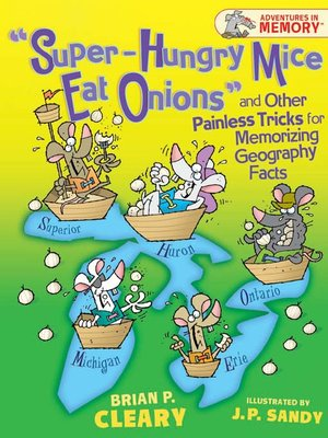cover image of Super-Hungry Mice Eat Onions and Other Painless Tricks for Memorizing Geography Facts