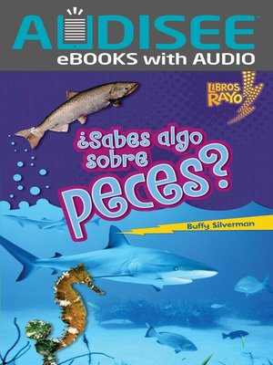 cover image of ¿Sabes algo sobre peces? (Do You Know about Fish?)