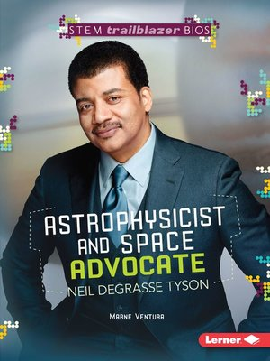 cover image of Astrophysicist and Space Advocate Neil deGrasse Tyson