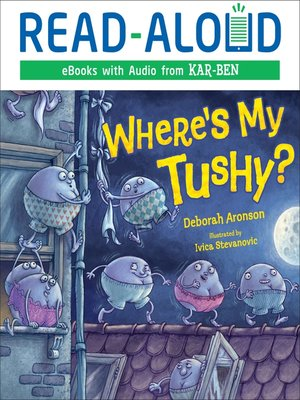 cover image of Where's My Tushy?