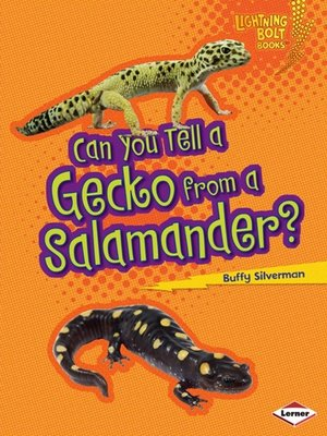 cover image of Can You Tell a Gecko from a Salamander?