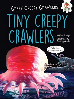 cover image of Tiny Creepy Crawlers