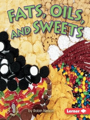cover image of Fats, Oils, and Sweets