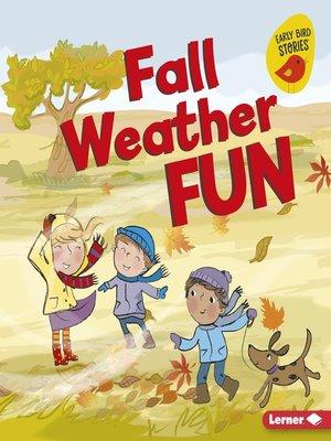 cover image of Fall Weather Fun
