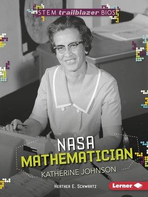 cover image of NASA Mathematician Katherine Johnson