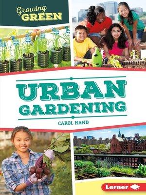 cover image of Urban Gardening