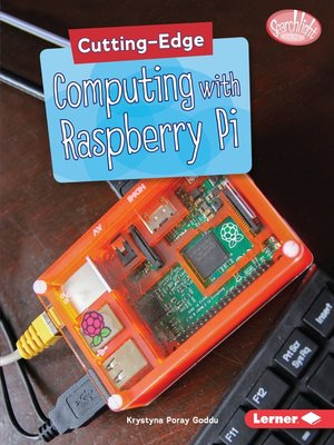 cover image of Cutting-Edge Computing with Raspberry Pi
