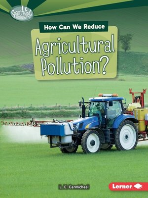 cover image of How Can We Reduce Agricultural Pollution?
