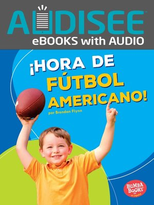 cover image of ¡Hora de fútbol americano! (Football Time!)