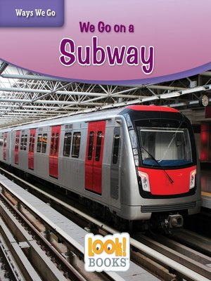 cover image of We Go on a Subway
