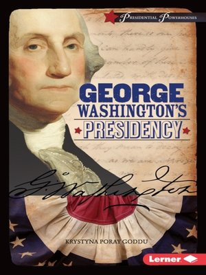 cover image of George Washington's Presidency