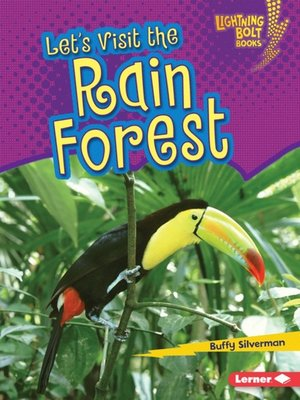 cover image of Let's Visit the Rain Forest