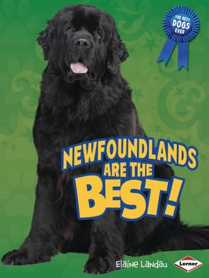 cover image of Newfoundlands Are the Best!