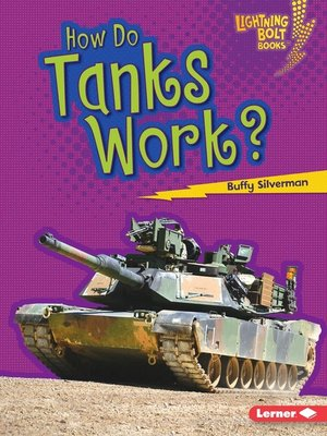 cover image of How Do Tanks Work?
