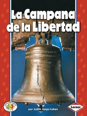 cover image of La Campana de la Libertad (The Liberty Bell)