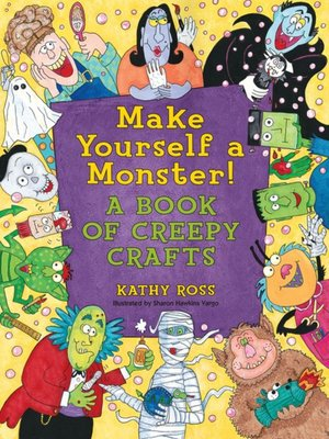 cover image of Make Yourself a Monster!