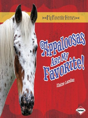 cover image of Appaloosas Are My Favorite!