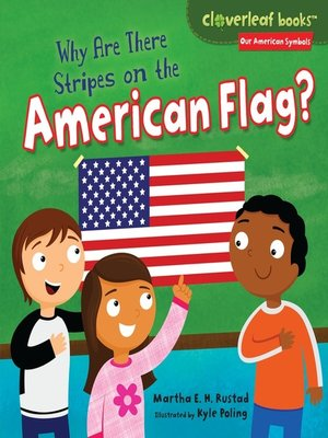 cover image of Why Are There Stripes on the American Flag?