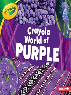 cover image of Crayola ® World of Purple