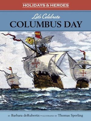 cover image of Let's Celebrate Columbus Day