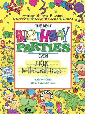 cover image of The Best Birthday Parties Ever!