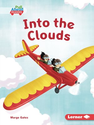 cover image of Into the Clouds