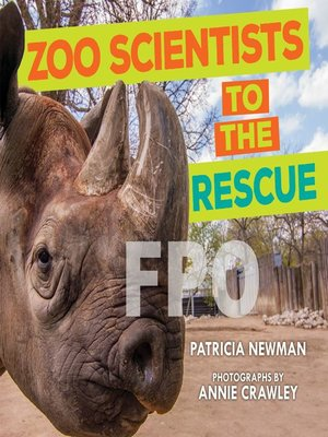 cover image of Zoo Scientists to the Rescue
