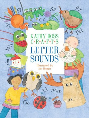 cover image of Kathy Ross Crafts Letter Sounds