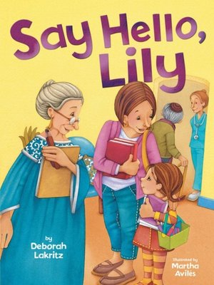 cover image of Say Hello, Lily