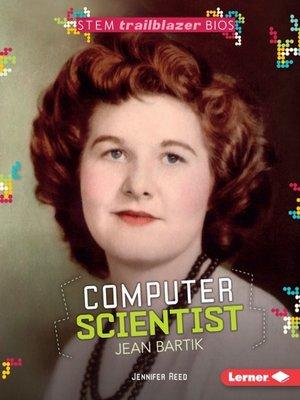 cover image of Computer Scientist Jean Bartik