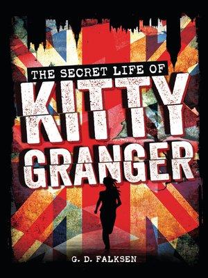 cover image of The Secret Life of Kitty Granger