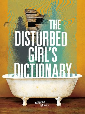 cover image of The Disturbed Girl's Dictionary