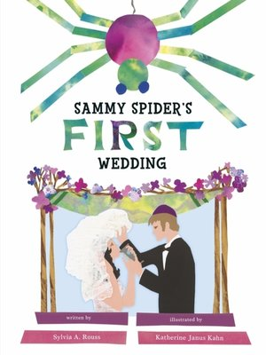 cover image of Sammy Spider's First Wedding