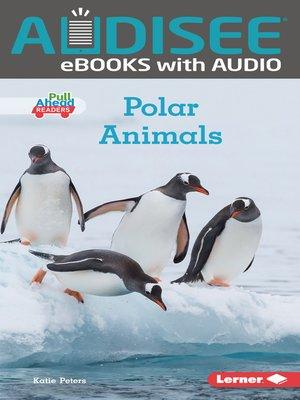 cover image of Polar Animals