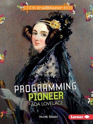 cover image of Programming Pioneer Ada Lovelace