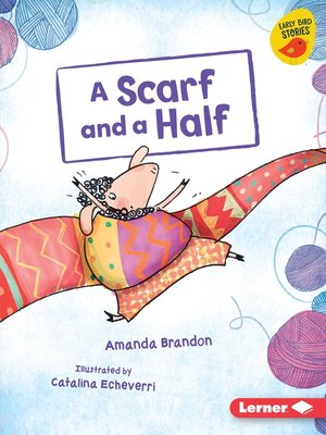 cover image of A Scarf and a Half