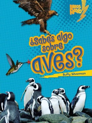 cover image of ¿Sabes algo sobre aves? (Do You Know about Birds?)