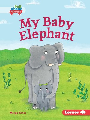 cover image of My Baby Elephant