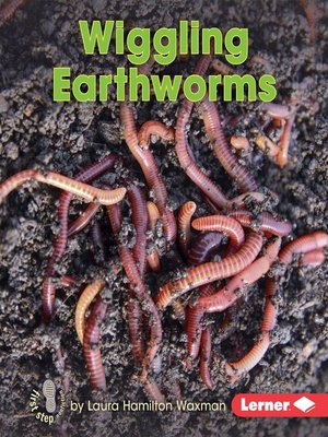 cover image of Wiggling Earthworms