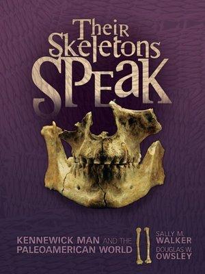 cover image of Their Skeletons Speak
