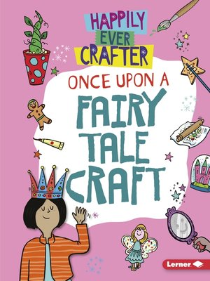 cover image of Once Upon a Fairy Tale Craft
