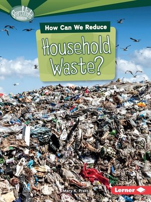 cover image of How Can We Reduce Household Waste?