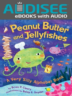 cover image of Peanut Butter and Jellyfishes