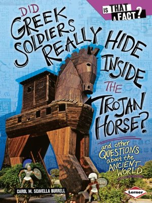 cover image of Did Greek Soldiers Really Hide Inside the Trojan Horse?