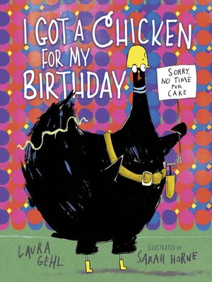 cover image of I Got a Chicken for My Birthday