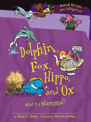 cover image of Dolphin, Fox, Hippo, and Ox