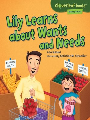 cover image of Lily Learns about Wants and Needs