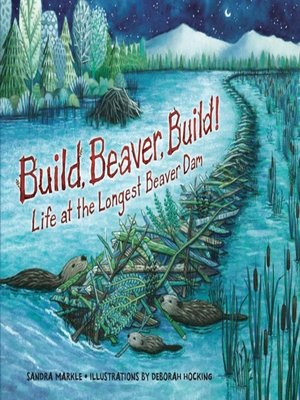 cover image of Build, Beaver, Build!