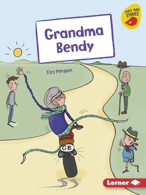 cover image of Grandma Bendy